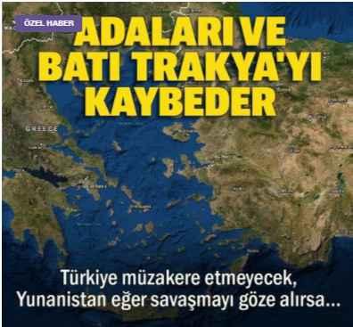 Προκλητική Yeni Safak: Η Ελλάδα χάνει τα νησιά της και τη Δυτική Θράκη εάν διακινδυνεύσει πόλεμο