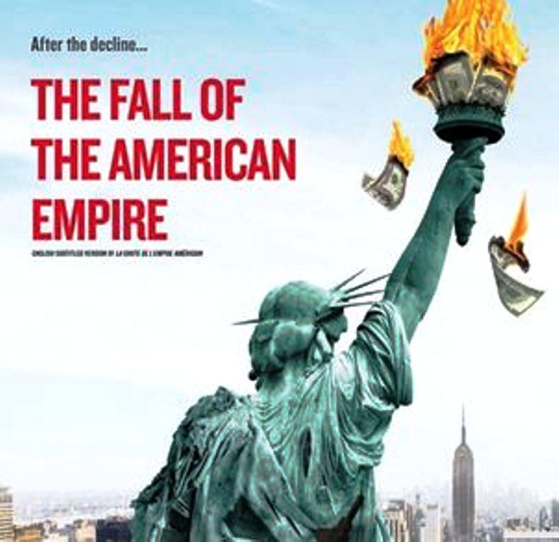 Η παρακμή και η πτώση της Αμερικανικής Αυτοκρατορίας