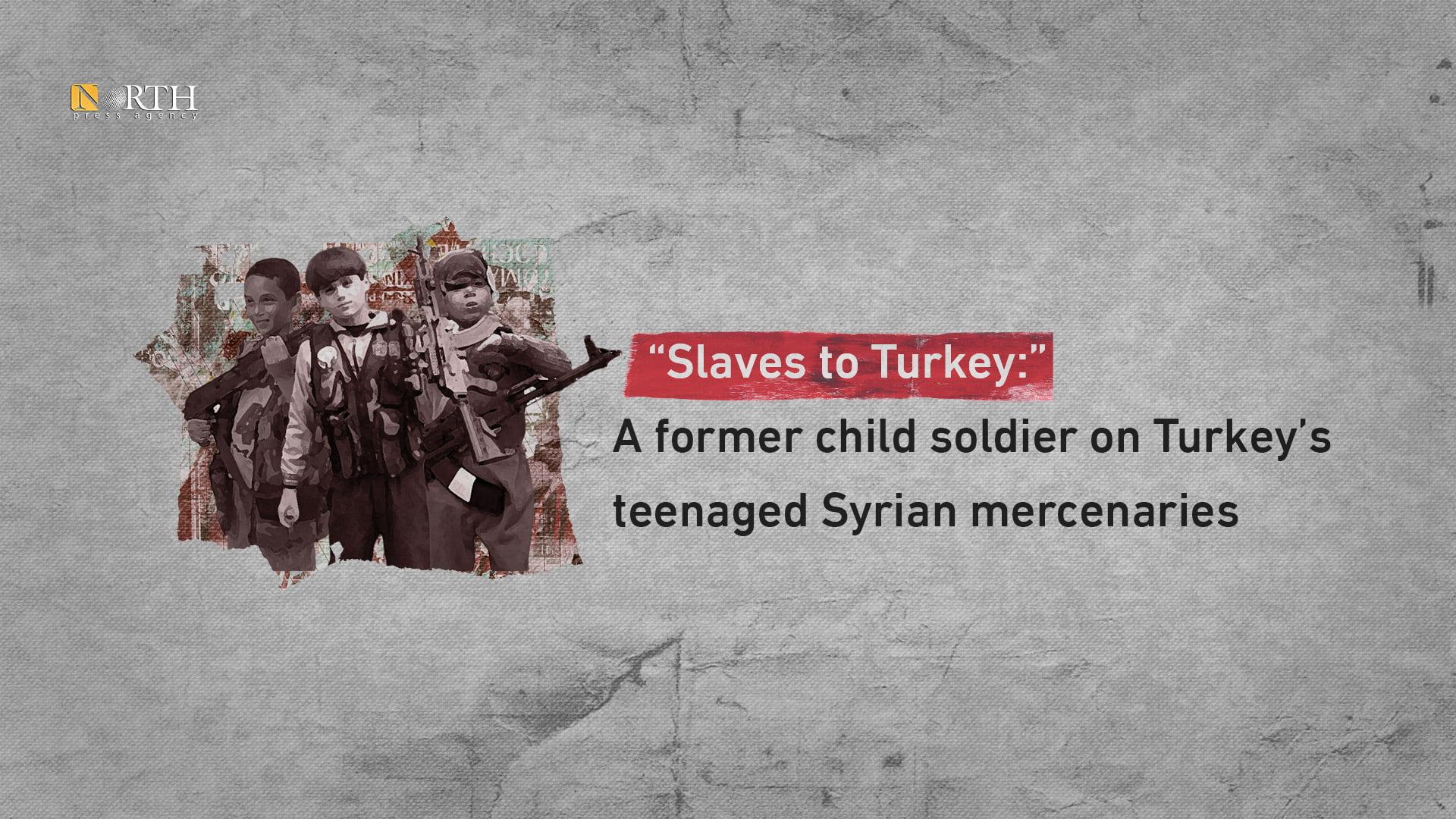 """""""Σκλάβοι της Τουρκίας"""": Η Τουρκία στρατολογεί ανηλίκους και τους στέλνει στα πεδία των μαχών"""