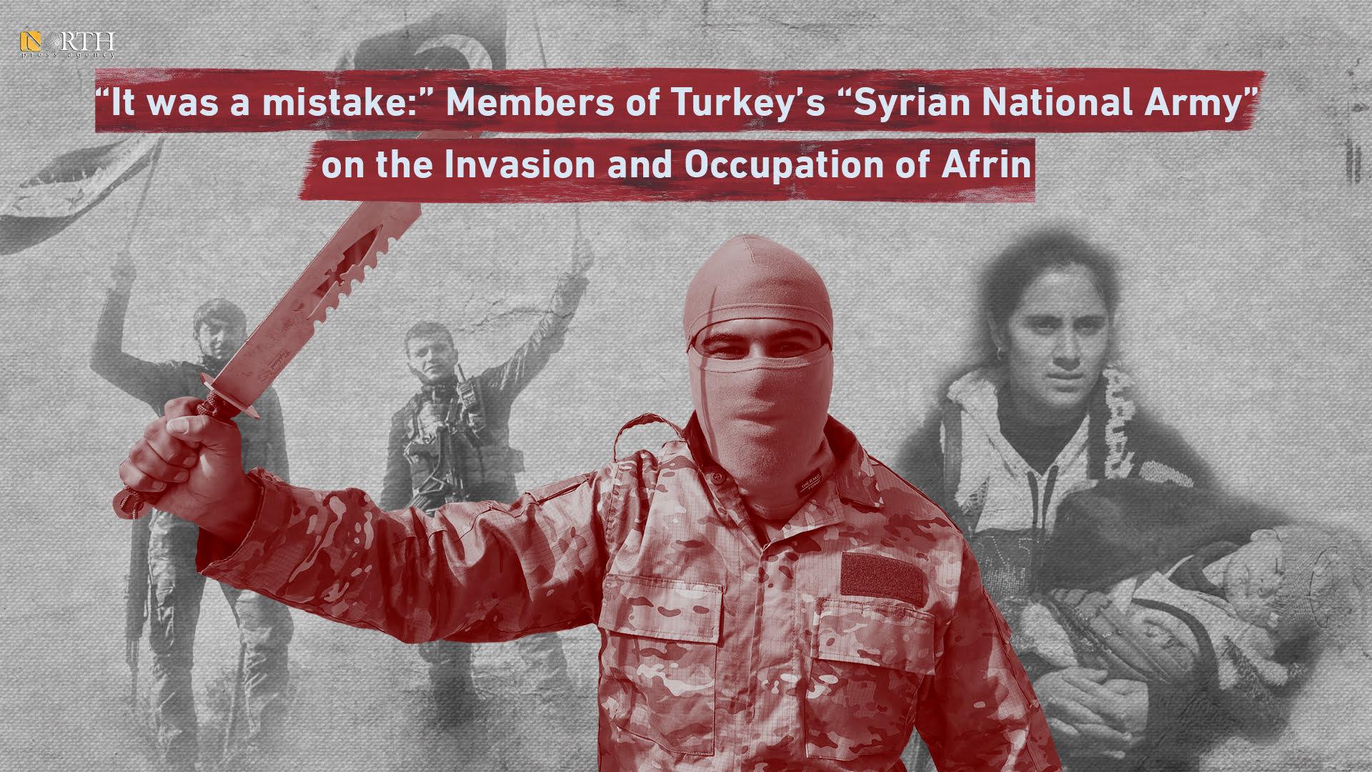 «Ήταν λάθος»: Μέλη του Συριακού Εθνικού Στρατού που στηρίζει η Τουρκία, καταγγέλλουν την εισβολή και κατοχή του Αφρίν