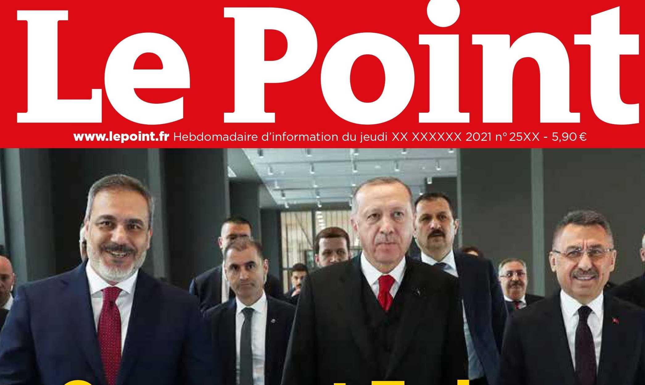 """Το γαλλικό """"Le Point"""" σκίζει τον Ερντογάν και τις τουρκικές μυστικές υπηρεσίες!"""
